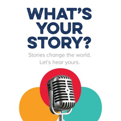 What's Your Story: A Story Gathering Project